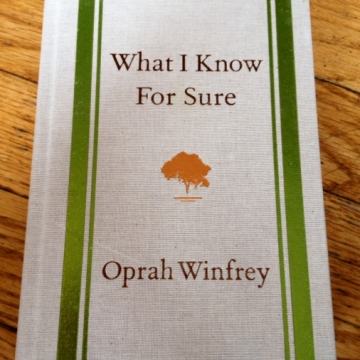 "5 Best Lessons from Oprah's ""What I Know For Sure"""