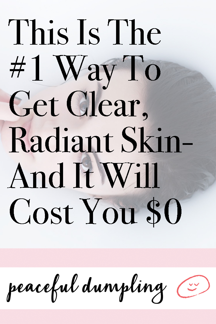 This Is The #1 Way To Get Clear, Radiant Skin—And It Will Cost You $0