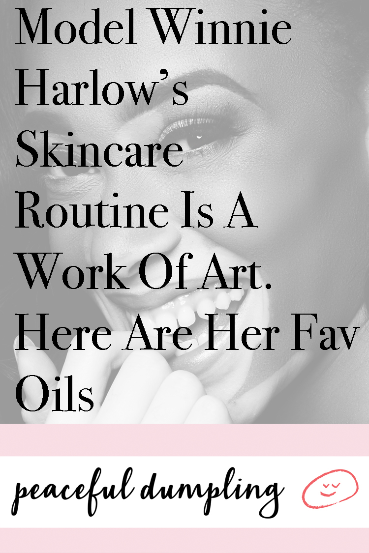 Model Winnie Harlow's Skincare Routine Is A Work Of Art--Here Are Her Fav Oils